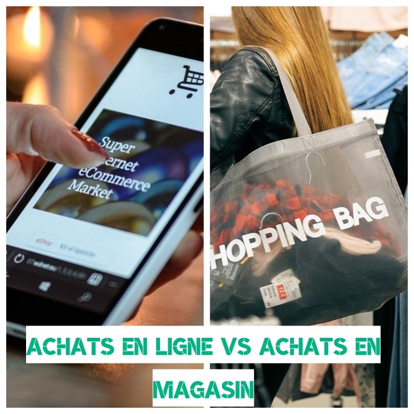 Achats en ligne vs achats en magasin